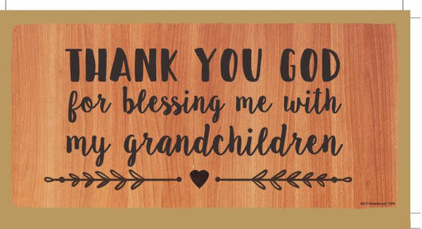 Thank You God For Blessing Me With My Grandchildren Wooden Sign