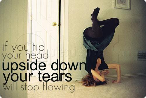 Upside Down Quotes Sayings Upside Down Picture Quotes
