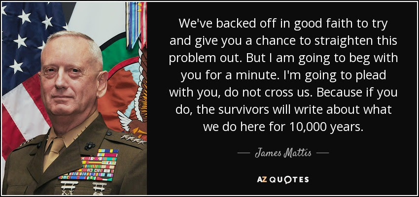TOP 25 QUOTES BY JAMES MATTIS (of 76) | A-Z Quotes