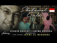Link Video Shalawat Cinta Syakir Daulay Feat Adiba Uje
