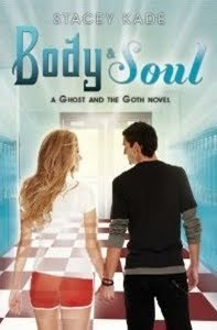 Body and Soul (The Ghost and the Goth, #3)
