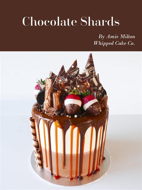 Chocolate Shards Tutorial by Amie Wilton   Australian Cake