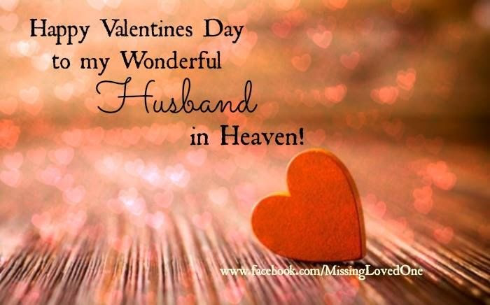 Happy Valentines Day To My Husband In Heaven Pictures Photos And