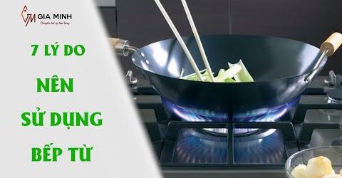 7 lý do NHẤT ĐỊNH nên sử dụng bếp từ