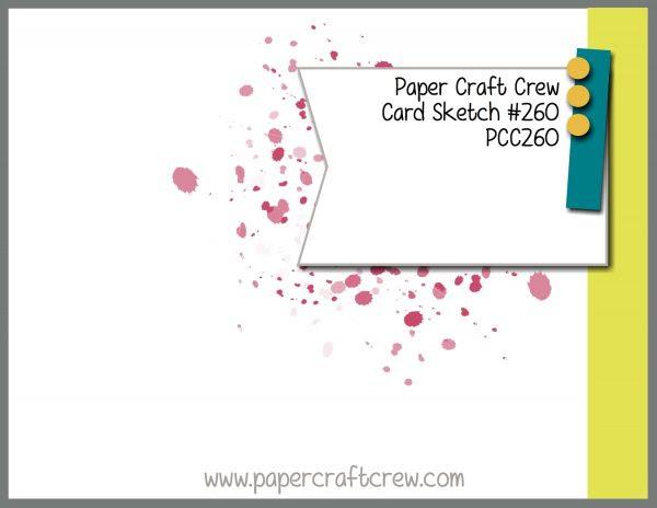 Paper Craft Crew Sketch Challenge 260 ends September 26