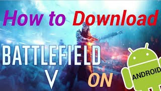 Battlefield V Download Android