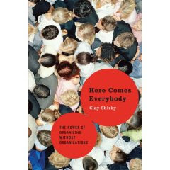 Here Comes Everybody de Clay Shirky