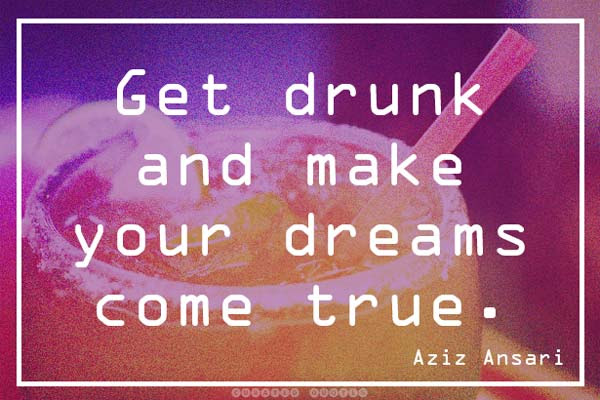The 93 Best Quotes About Drinking Booze Curated Quotes