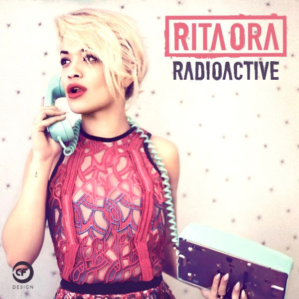 Radioactive (Single Cover), Rita Ora