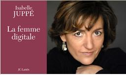 Isabelle Jupé, La femme numérique