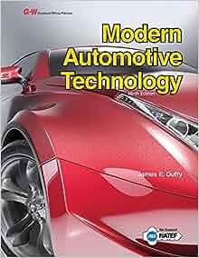 Modern Automotive Technology: James E. Duffy ...