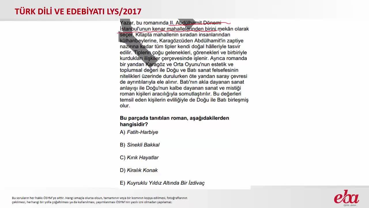 Anlatmaya Bağlı Edebî Metinler Roman 2017 Lys Türk Dili Ve