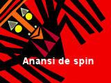 Anansi de spin
