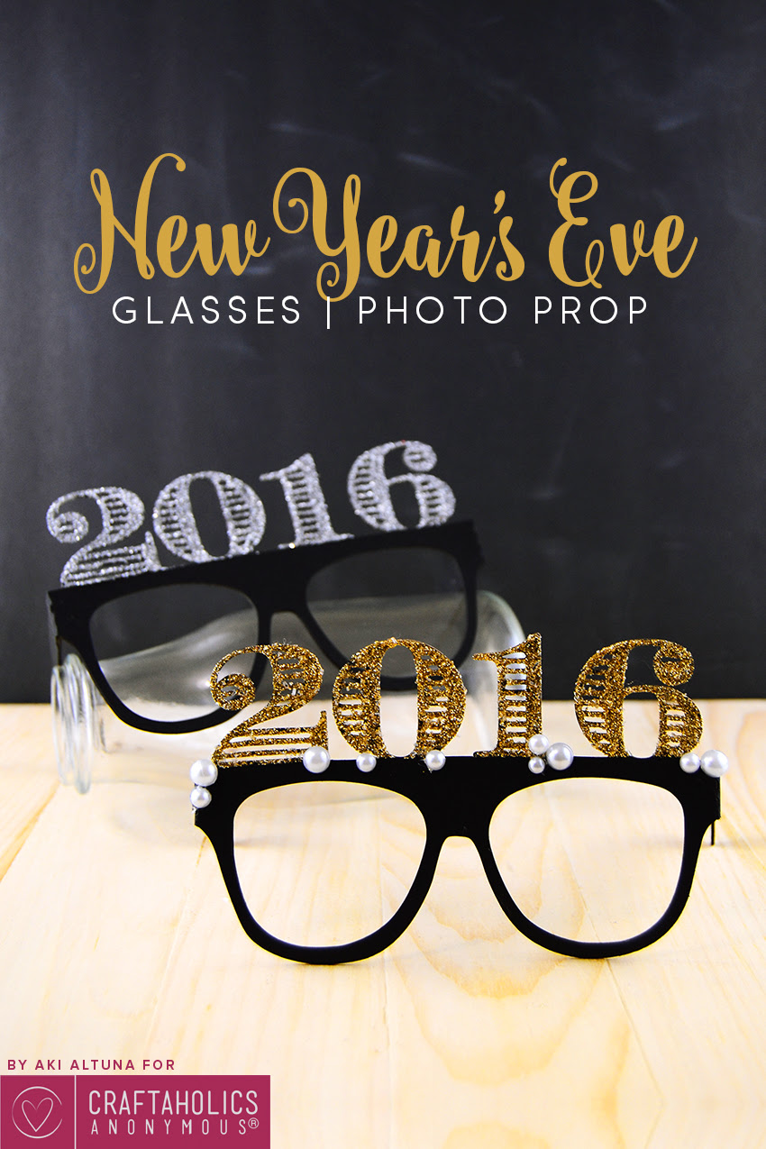 Craftaholics Anonymous 2016 New Years Eve Glasses Prop