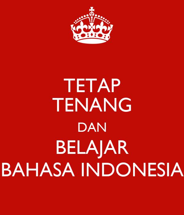 TETAP TENANG DAN BELAJAR BAHASA INDONESIA Poster