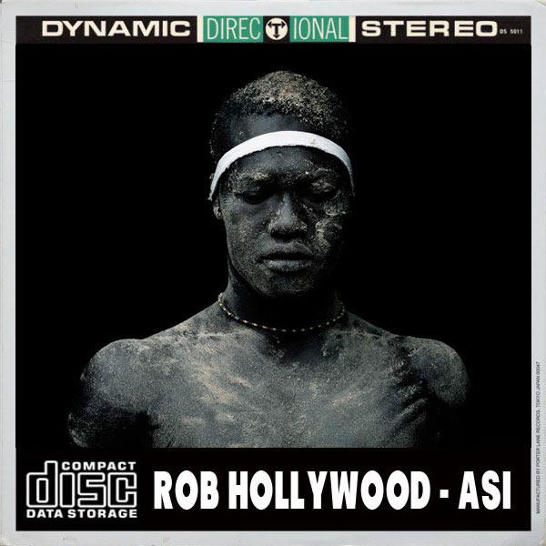 Rob Hollywood - Asi (Oscar P Afro Rebel Mix)