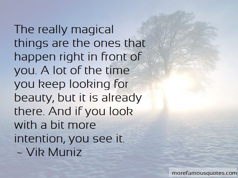 Look Right In Front Of You Quotes Top 45 Quotes About Look Right In