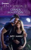 Spy Hard (Harlequin Intrigue Series #1358)