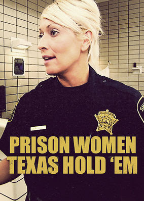 Prison Women Compilations: Texas Hold 'Em