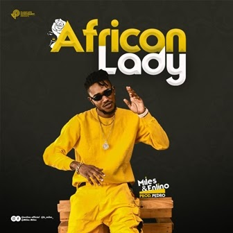[BangHitz] Video: Miles - African lady Ft Enlino