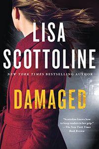 Damaged by Lisa Scottoline