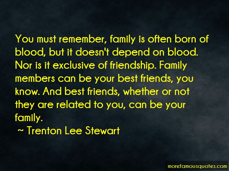 Quotes About Family Not Related By Blood Top 4 Family Not Related