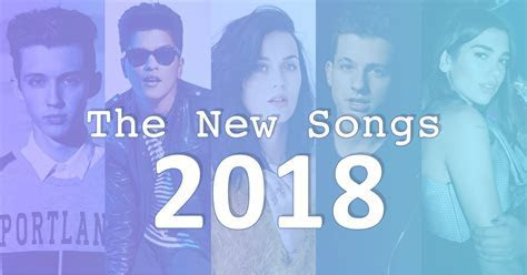 New Song 2018   The Latest Pop Music (Newly Updated)