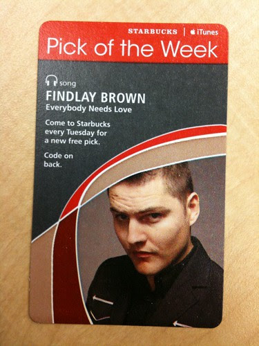 Starbucks iTunes Pick of the Week - Findlay Brown - Everybody Needs Love #fb
