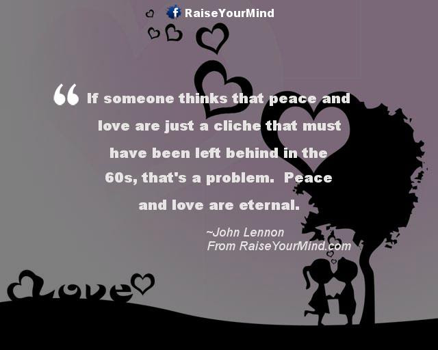 Love Quotes Sayings Verses If Someone Thinks That Peace And