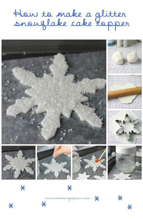 How to make a glitter snowflake cake topper ~ for your