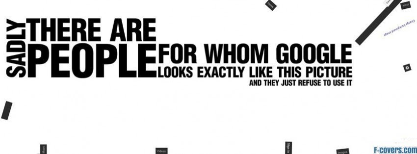 Funny Google Quote Facebook Cover Timeline Photo Banner For Fb