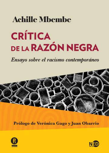 Crítica de la razón negra. Achille Mbembe
