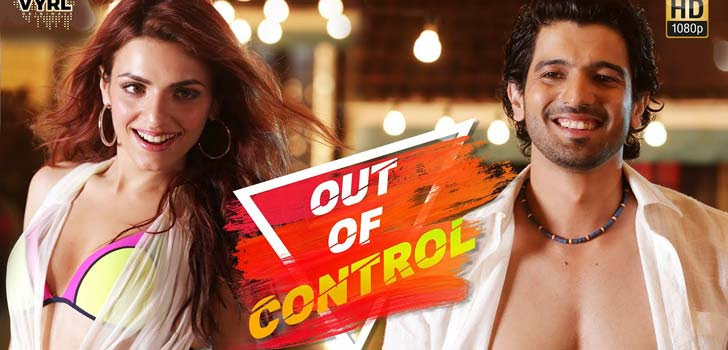 Out Of Control Lyrics by Sahil Arya