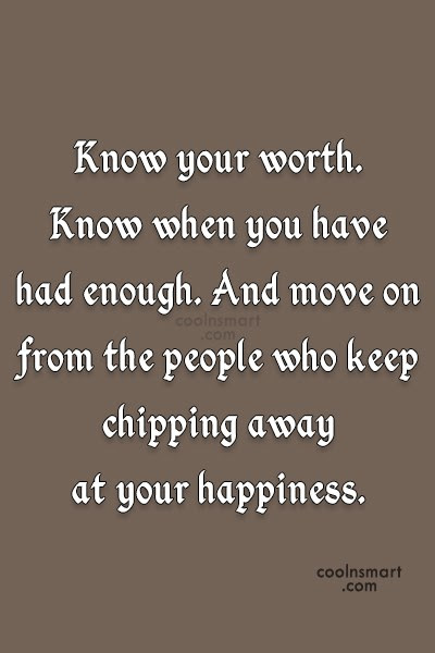Know Your Own Self Worth Quotes Know Your Worth Alygeorges