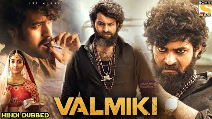 Valmiki Full Movie Download in Hindi Dubbed 480p Filmyzilla