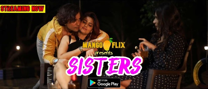 Sisters (2020) - MangoFlix Short Film
