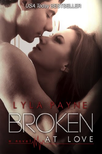 Broken At Love (Whitman University) by Lyla Payne