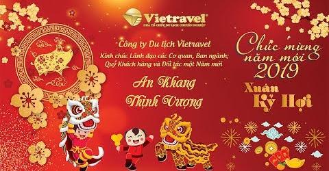 Chúc Mừng Năm Mới 2019 - Xuân Kỷ Hợi | Vietravel
