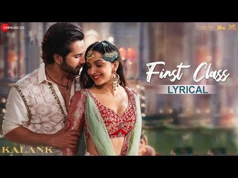 First Class Lyrics | Arijit Singh & Neeti Mohan | Lyricist Pritam | Zee Music Company