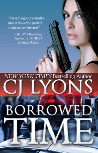 Borrowed Time (A Romantic Thriller) by CJ Lyons