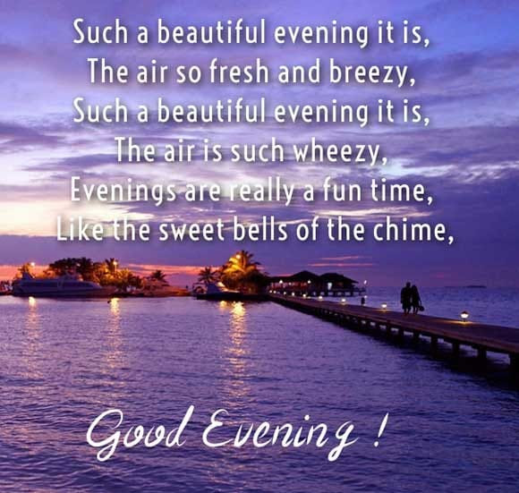 Good Evening Images Pic Wishes Good Evening Quotes Sms