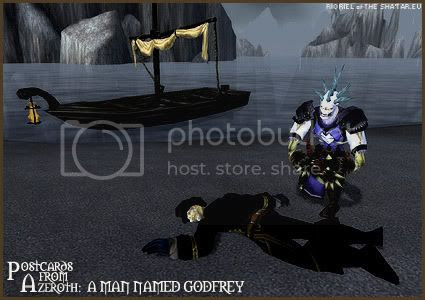 Postcards of Azeroth: A Man Named Godfrey, by Rioriel of theshatar.eu
