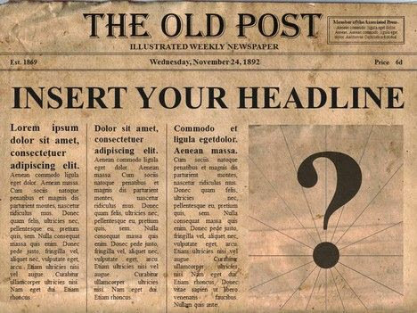 Editable old newspaper template - One of a number of nice ...