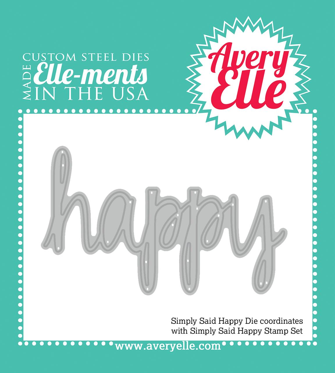 Avery Elle Simply Said Happy Elle-ments Die