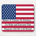 When It Comes To Politics mousepad