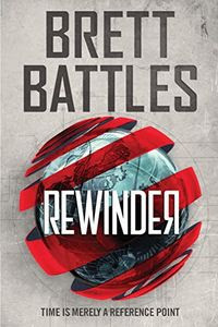 Rewinder by Brett Battles