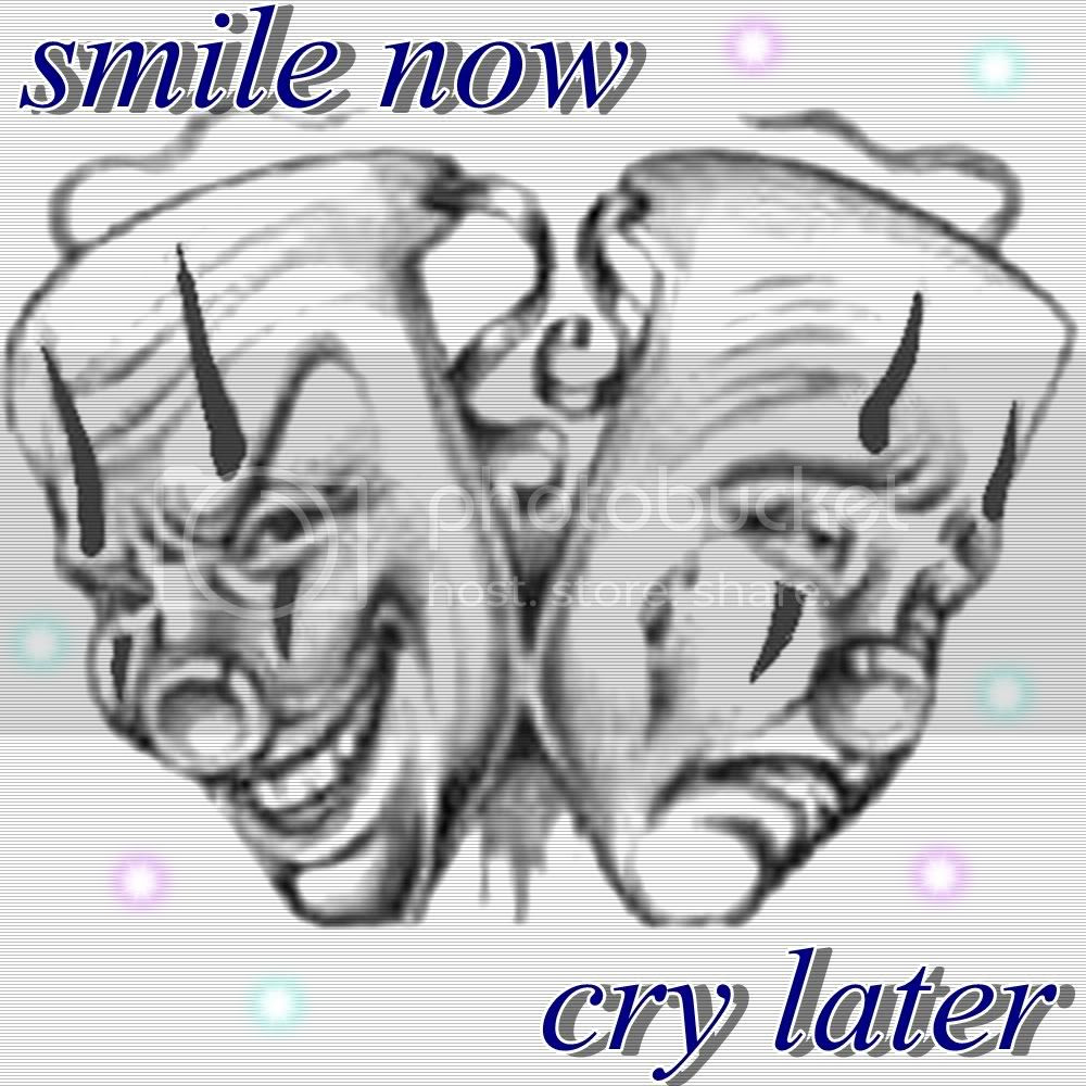 Smile Now Cry Later Meaning Traffic Club