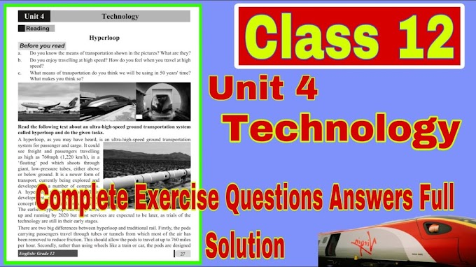 """Class 12 Compulsory English Unit 4 Technology """"Hyperloop"""" Complete Exercise Questions Answers Full Solution"""