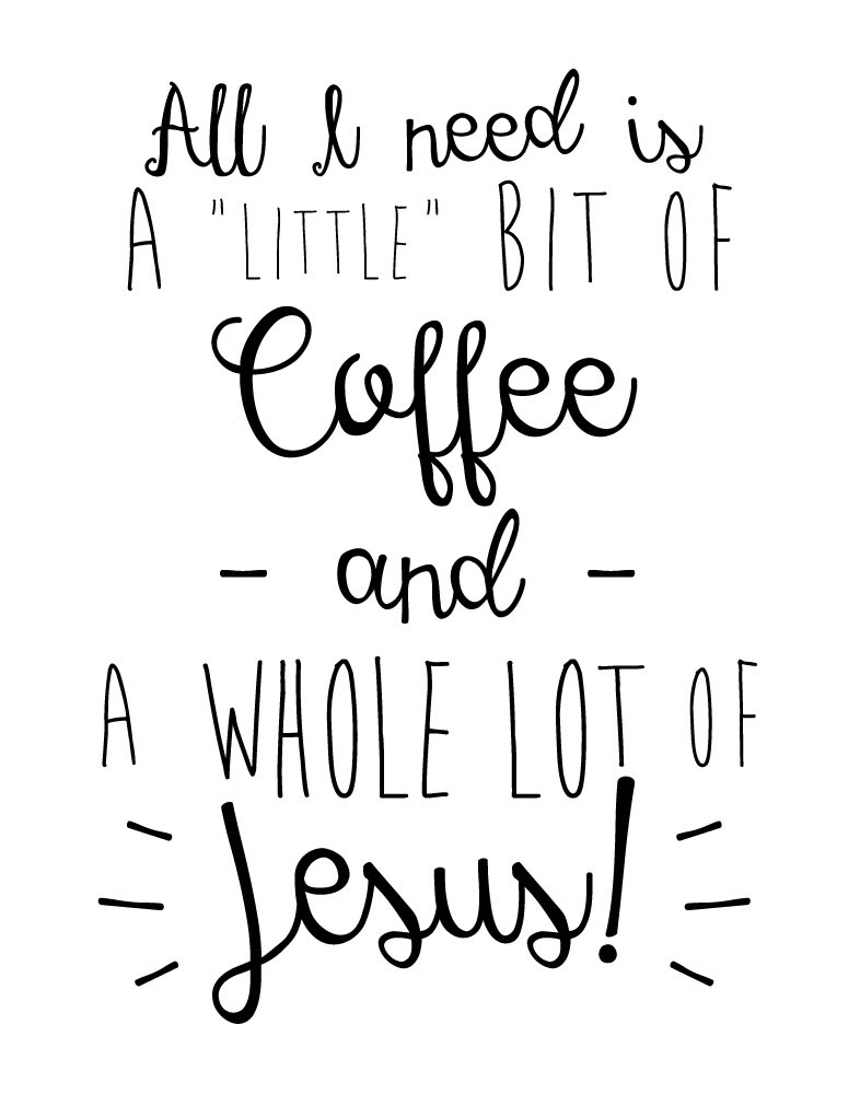 A Little Bit Of Coffee And A Whole Lot Of Jesus Seeds Of Faith