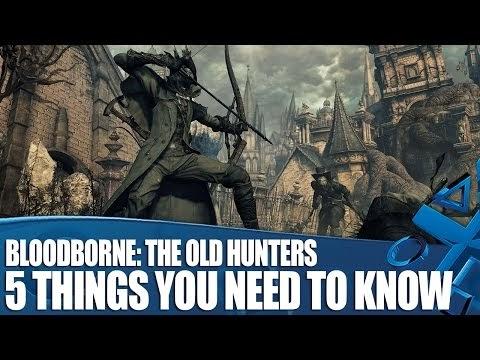 كل ما تريد معرفتة عن المحتوى الإضافى The Old Hunters للعبة Bloodborne حصرية البلايستيشن